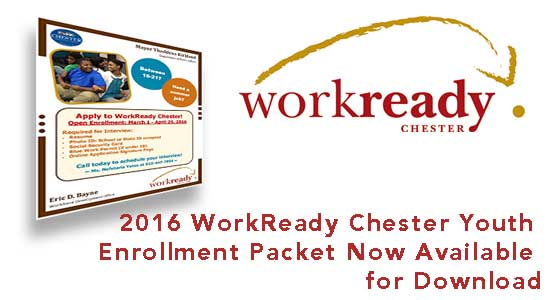 2016 WorkReady Chester Youth Enrollment Package