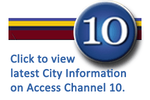 Click to view latest City Information on Access Channel 10