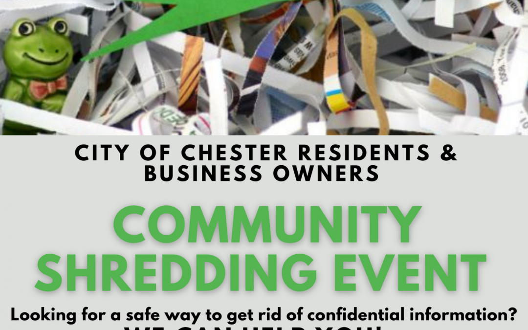 City of Chester to Host Annual Community Shredding Event March 26 & 27
